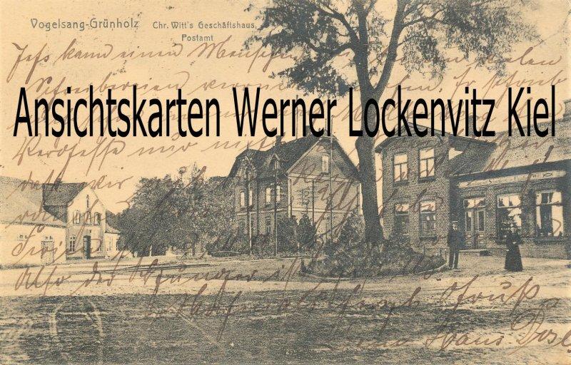 Ansichtskarte Vogelsang-Grünholz Geschäftshaus von Chr. Witt und Postamt
