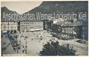 Ansichtskarte Cartolina Italia Piazza Vittorio Emanuele in Bolzano Bozen