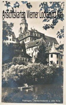 Ansichtskarte Tübingen Hölderlinturm und alte Aula