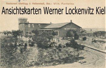 Ansichtskarte Halberstadt Restaurant Wartburg Bes. Wilh. Marheine