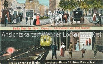 Ansichtskarte Berlin unter und über der Erde U-Bahn Kaiserhof